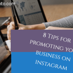 8 Tips to Promoting Your Business with Instagram in 2019